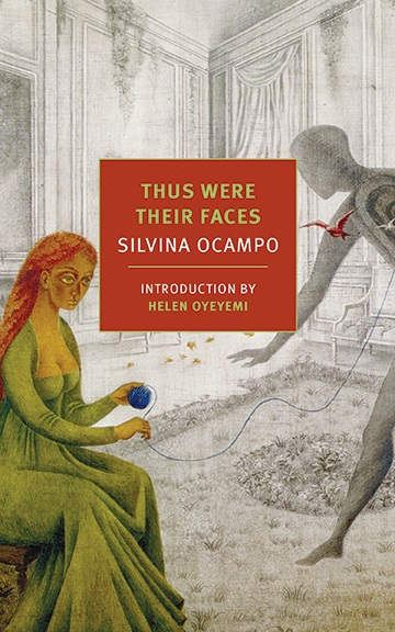 Aamer Hussein Reviews Silvina Ocampos Thus Were Their Faces Asymptote
