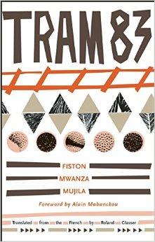 Roland Glasser on translating Fiston Mwanza Mujila's Tram 83 - Asymptote