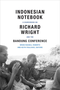 recovering and back translating richard wright s lost asian  on 2 1955 the famous african american author richard wright gave a lecture at the balai budaja cultural affairs center in jakarta