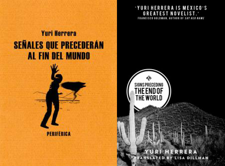 In Review Signs Preceding The End Of The World By Yuri Herrera