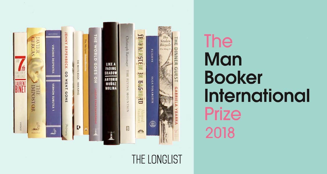 The Man Booker International 2018 Longlist: At the Boundaries of Fiction