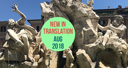 Whats New In Translation August 2018 Asymptote Blog