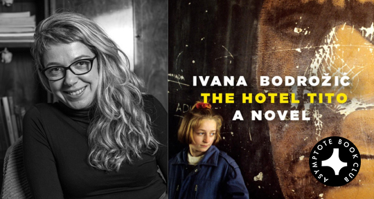 Announcing Our November Book Club Selection The Hotel Tito By Ivana
