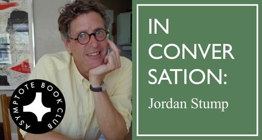 An Interview With Jordan Stump Asymptote Blog